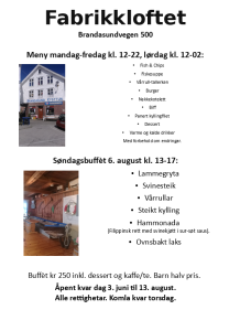 Fabrikkloftet 6 august